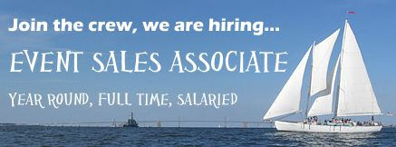 We are hiring for Event Sales Associate on Schooner Woodwind