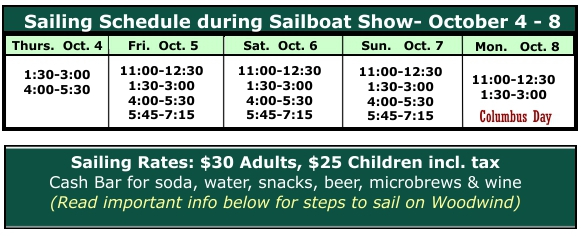 Schooner Woodwind Sailing Schedule & Rates during Sailboat Show