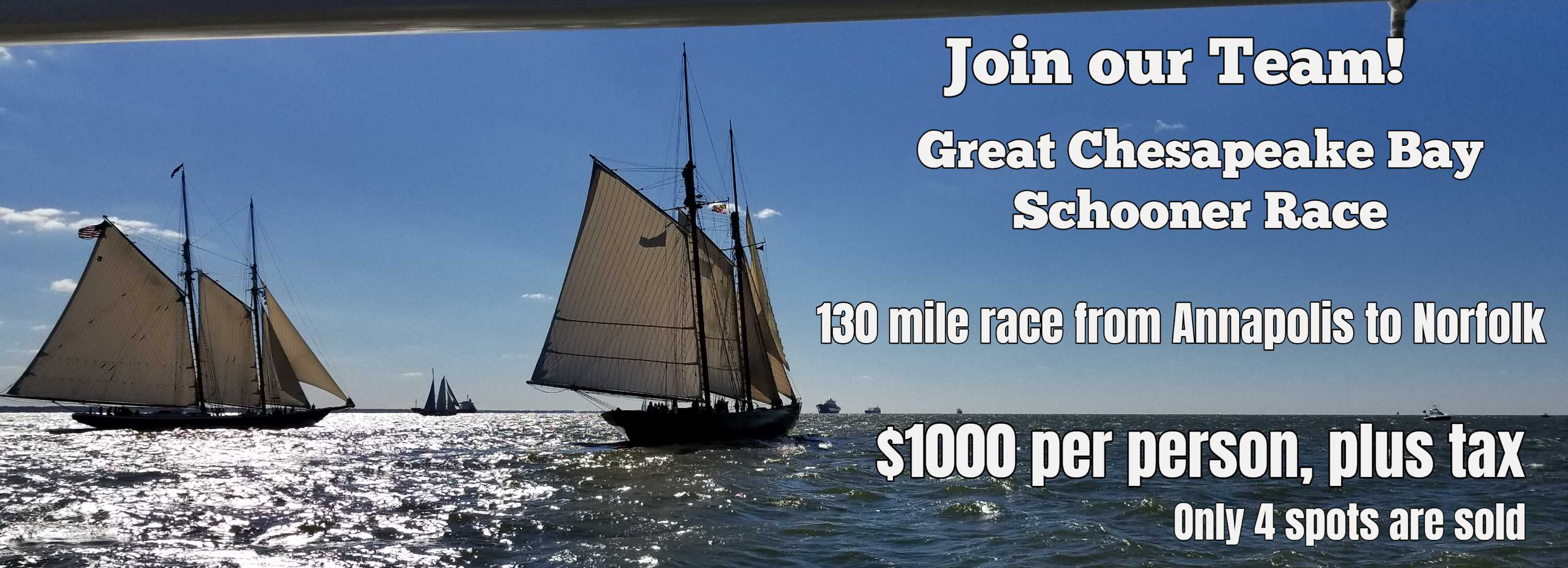 Join Our Team for the Great Chesapeake Bay Schooner Race featuring 2 boats sailing